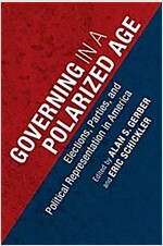 Governing in a Polarized Age : Elections, Parties, and Political Representation in America (Paperback)