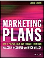 Marketing Plans: How to Prepare Them, How to Profit from Them (Paperback, 8)