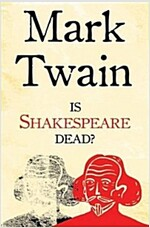 Is Shakespeare Dead? (Paperback)