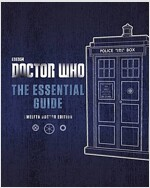 Doctor Who: The Essential Guide (Hardcover, Doctor ed)