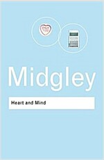 Heart and Mind : The Varieties of Moral Experience (Hardcover, 3 New edition)
