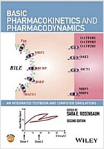 Basic Pharmacokinetics and Pharmacodynamics: An Integrated Textbook and Computer Simulations (Paperback, 2)