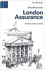 London Assurance (Paperback)