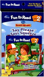 Say Please, Says Squeeze (Paperback + Workbook + Audio CD 1장)