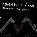 [중고] [수입] Maroon 5 - Live Friday The 13th [CD+DVD]