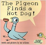 The Pigeon Finds a Hot Dog! (Paperback)