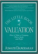 The Little Book of Valuation: How to Value a Company, Pick a Stock, and Profit (Hardcover)