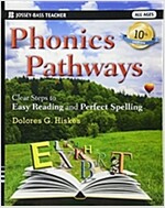 Phonics Pathways: Clear Steps to Easy Reading and Perfect Spelling (Paperback, 10)