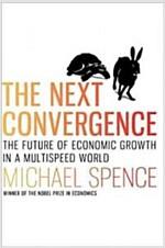 [중고] The Next Convergence: The Future of Economic Growth in a Multispeed World (Hardcover)