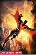 Batman Beyond, Volume 2: City of Yesterday (Paperback)