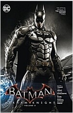 Batman: Arkham Knight Vol. 3: The Official Prequel to the Arkham Trilogy Finale (Paperback)