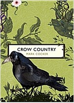 Crow Country (The Birds and the Bees) (Paperback)