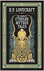 The Complete Cthulhu Mythos Tales (Hardcover)