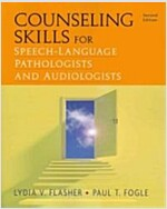 Counseling Skills for Speech-Language Pathologists and Audiologists (Paperback, 2)