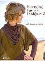 Emerging Fashion Designers 2 (Hardcover)