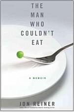 [중고] The Man Who Couldn't Eat (Hardcover)