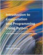 Introduction to Computation and Programming Using Python: With Application to Understanding Data (Paperback, 2)