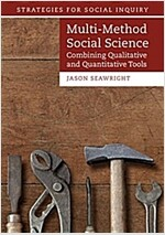 Multi-Method Social Science : Combining Qualitative and Quantitative Tools (Paperback)