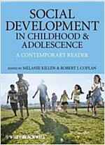 Social Development in Childhood and Adolescence : A Contemporary Reader (Paperback)