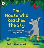 The Mouse Who Reached the Sky (Paperback)