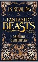 Fantastic Beasts and Where to Find Them : The Original Screenplay (Hardcover, 영국)