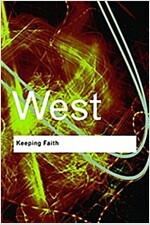 Keeping Faith : Philosophy and Race in America (Hardcover)