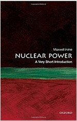 Nuclear Power: A Very Short Introduction (Paperback, New)