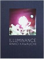 Rinko Kawauchi: Illuminance (Hardcover)