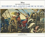 They Drew as They Pleased: The Hidden Art of Disney's Musical Years (the 1940s - Part One) (Hardcover)