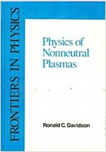 An Introduction to the Physics of Nonneutral Plasmas (Hardcover)