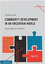 Community Development in an Uncertain World : Vision, Analysis and Practice (Paperback, 2 Revised edition)