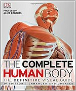 The Complete Human Body : The Definitive Visual Guide (Hardcover, 2 ed)