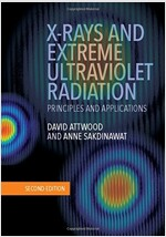 X-Rays and Extreme Ultraviolet Radiation : Principles and Applications (Hardcover, 2 Rev ed)