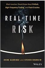 Real-Time Risk: What Investors Should Know about Fintech, High-Frequency Trading, and Flash Crashes (Hardcover)