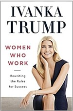 Women Who Work: Rewriting the Rules for Success (Hardcover)