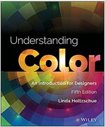 Understanding Color: An Introduction for Designers (Paperback, 5)