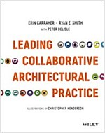 Leading Collaborative Architectural Practice (Hardcover)