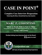 Case in Point 9: Complete Case Interview Preparation (Paperback)