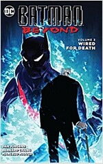 Batman Beyond Vol. 3: Wired for Death (Paperback)