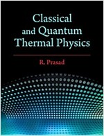 Classical and Quantum Thermal Physics (Hardcover)