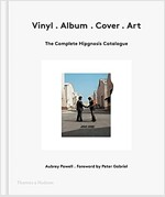 Vinyl . Album . Cover . Art : The Complete Hipgnosis Catalogue (Hardcover)