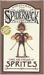 Spiderwick Chronicles Care and Feeding of Sprites (Hardcover)