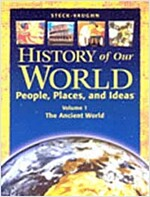 History of Our World: Student Book, Volume 1 the Ancient World (Paperback)