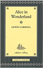 Alice in Wonderland and Through the Looking-glass (Hardcover, Main Market Ed.)