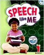 Speech like Me 1: Student Book (Paperback+CD)