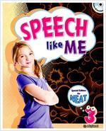 Speech like Me 3: Student Book (Paperback+Audio CD)