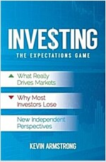 Investing: The Expectations Game (Paperback)