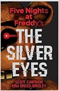 [중고] The Silver Eyes (Five Nights at Freddy's #1) (Paperback)