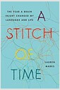 [중고] A Stitch of Time: The Year a Brain Injury Changed My Language and Life (Hardcover)