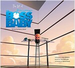 The Art of the Boss Baby (Hardcover)